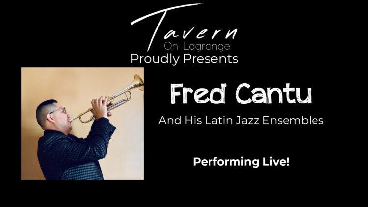 Fred Cantu & His Latin Jazz Ensembles Live